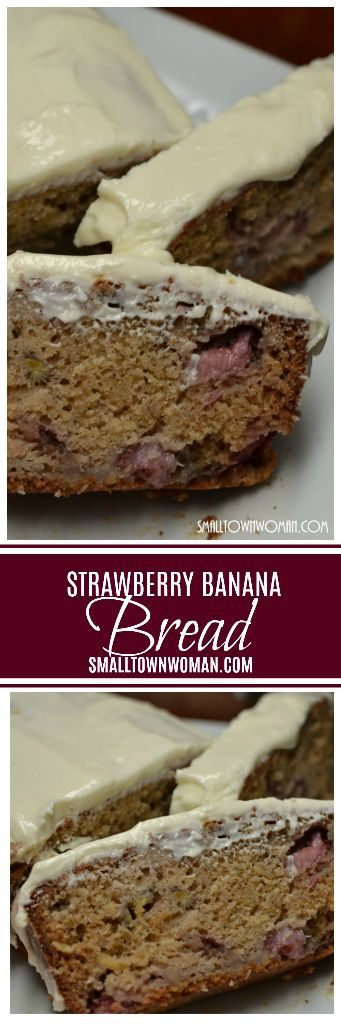 Lip Smacking Good Strawberry Banana Bread