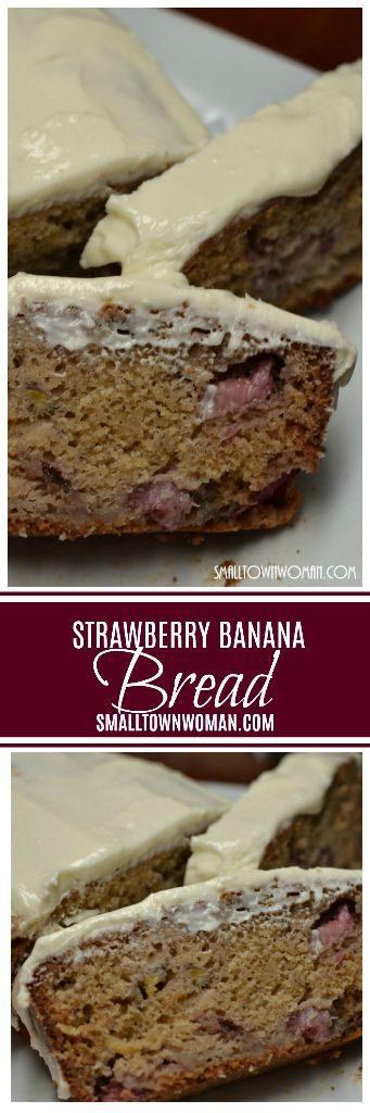Lip Smacking Good Strawberry Banana Bread