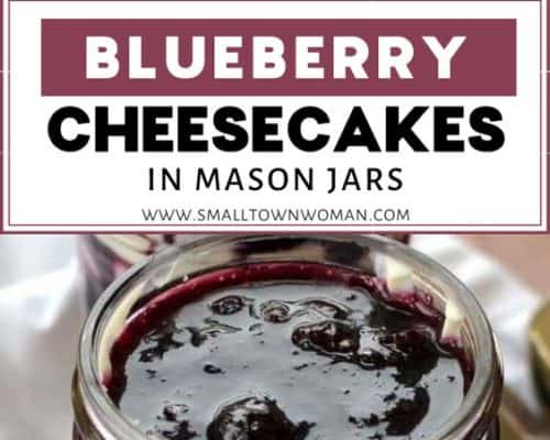 Blueberry Cheesecakes in Mason Jars