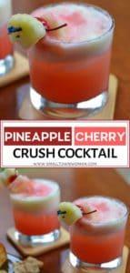Pineapple Cherry Crush Cocktail