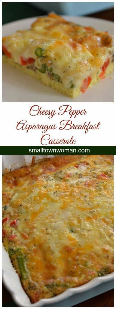 Easy Breakfast Casserole with Cheese, Peppers, and Asparagus