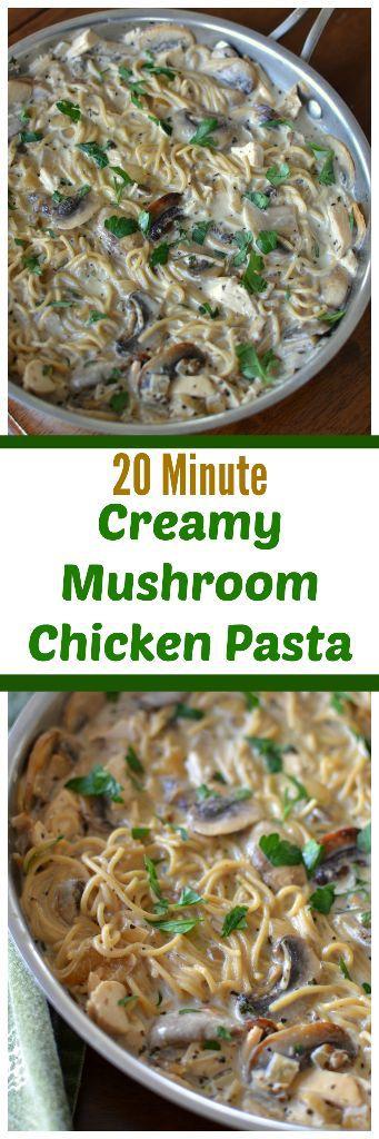 20 Minute Creamy Mushroom Chicken Pasta