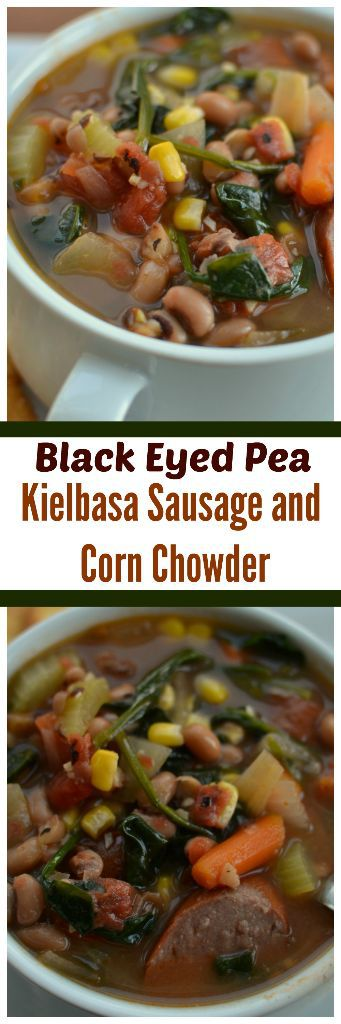 Black Eyed Pea Kielbasa Sausage Corn Chowder