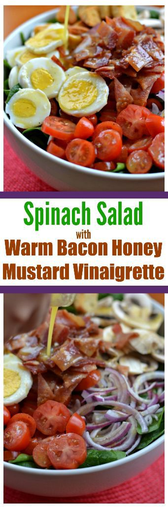 Spinach Salad with Warm Bacon Honey Mustard Vinaigrette ...