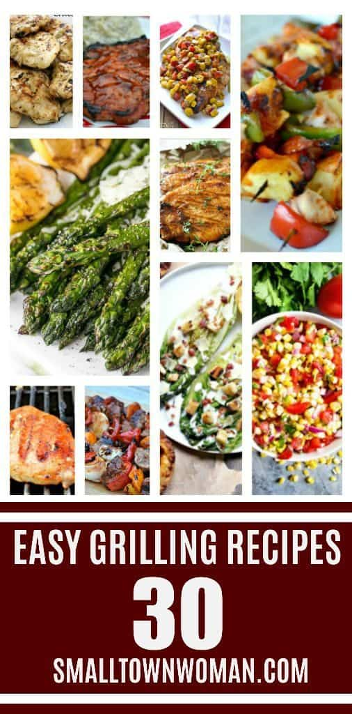 30 Easy Grilling Recipes Small Town Woman