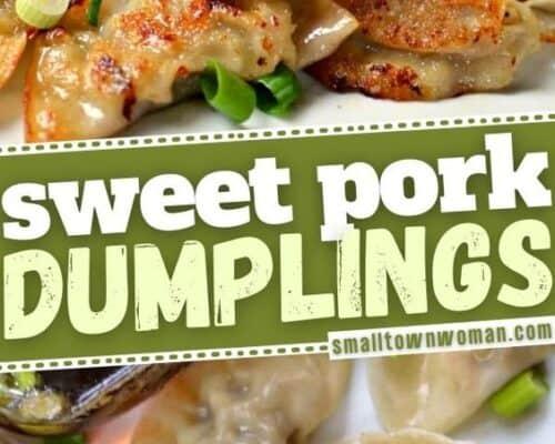 Sweet Pork Dumplings