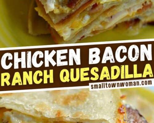 Chicken Bacon Ranch Quesadilla