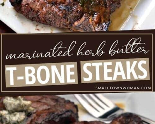 Marinated Herb Butter T-Bone Steak