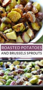 Parmesan Roasted Potatoes and Brussels Sprouts
