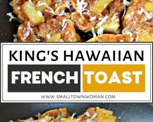 Kings Hawaiian French Toast