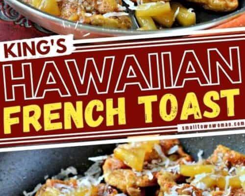 King's Hawaiian French Toast