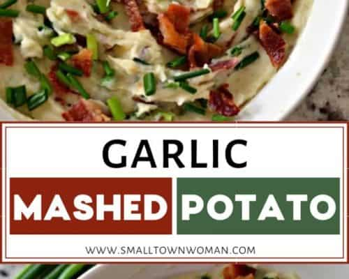 Garlic Mashed Potatoes with Bacon and Chives
